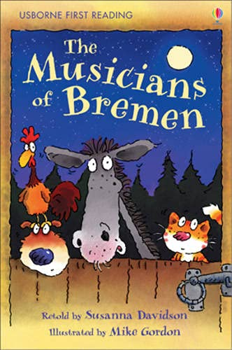 9780746085431: The Musicians Of Bremen (Usborne First Reading)