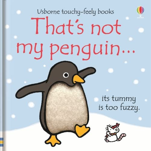 9780746085509: That's Not My Penguin...(Usborne Touchy-Feely Books)
