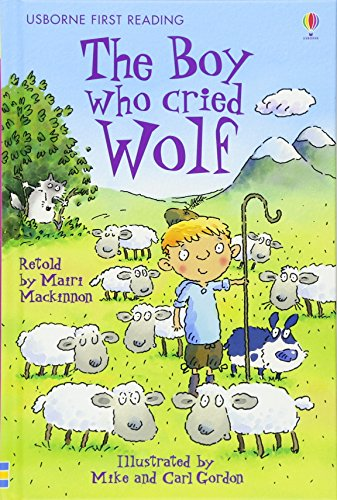 9780746085592: The Boy Who Cried Wolf (Usborne First Reading)