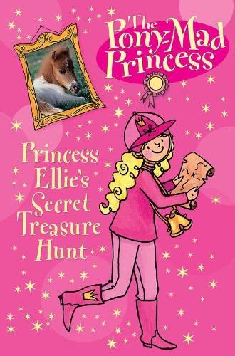 9780746085745: Princess Ellie's Secret Treasure Hunt (Pony-mad Princess)