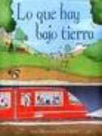 9780746085899: LO QUE HAY BAJO LA TIERRA