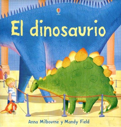 9780746086513: El Dinosaurio (Picture Books)
