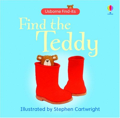 9780746086575: Find the Teddy (Usborne Find It Board Books) (Usborne Find It Board Books)