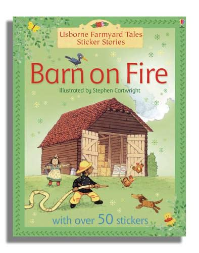 9780746087473: Barn on Fire Sticker Storybook (Farmyard Tales)