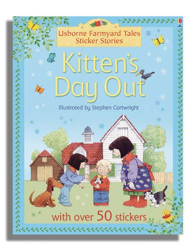 9780746087503: Kitten's Day Out (Farmyard Tales Sticker Storybooks)
