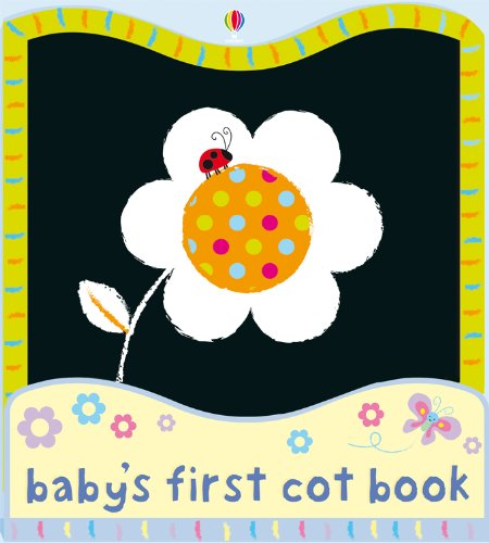 9780746087800: Baby's First Cot Book (Usborne Baby's First Books)