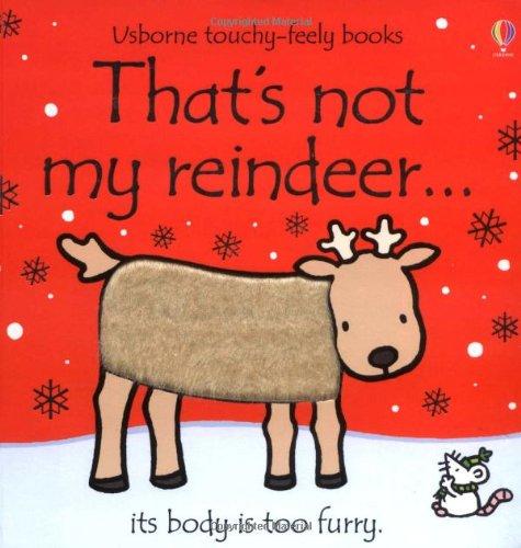 That's Not My Reindeer. It's Body Is: Watt, Fiona