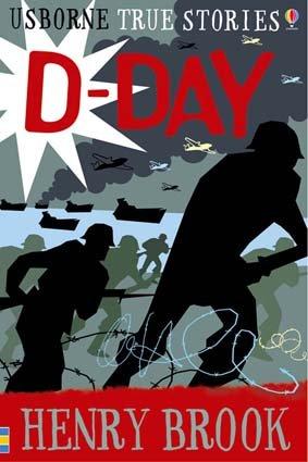 9780746088203: True Stories of D-Day (Usborne True Stories) (Usborne True Stories)