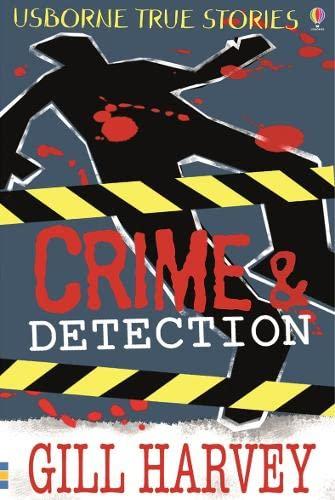 9780746088340: Crime and Detection (Usborne True Stories) (Usborne True Stories)