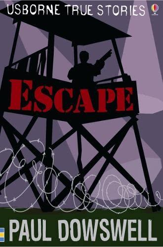 9780746088357: Escape (Usborne True Stories)