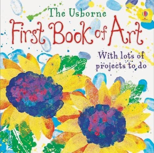 The Usborne First Book of Art: Dickins, Rosie
