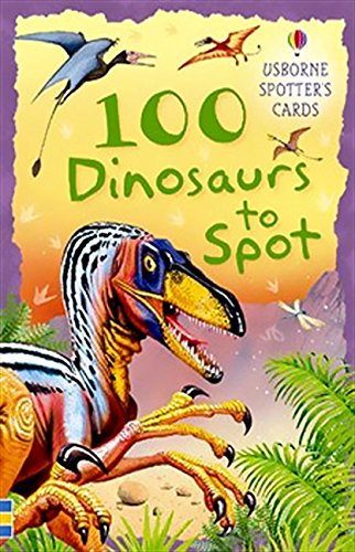 9780746088616: 100 Dinosaurs to Spot Usborne Spotters Cards (Spotters Activity Cards)