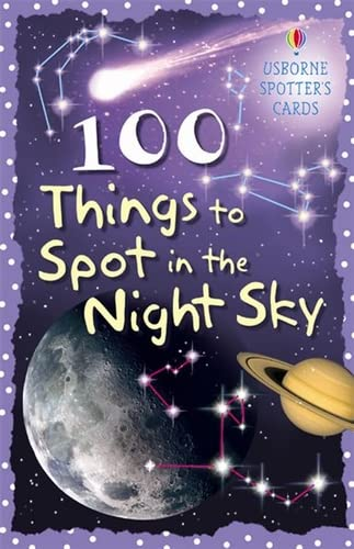 9780746088623: 100 Things to Spot in the Night Sky (Spotter's guides)