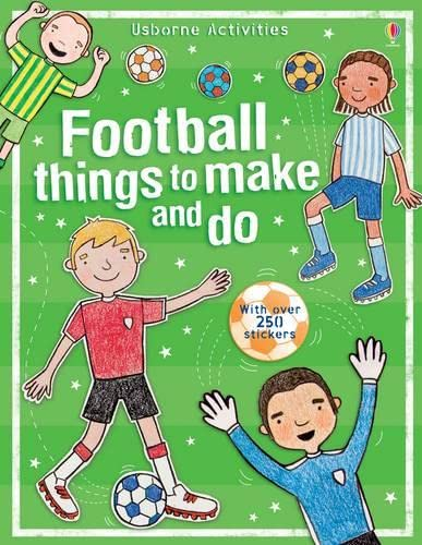 9780746088760: Football Things to Make and Do