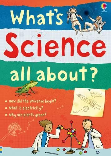 9780746089453: What's Science All About?