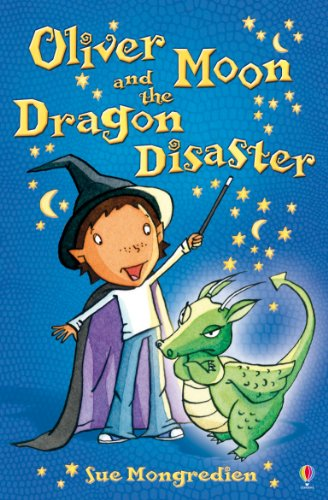 9780746089903: Oliver Moon and the Dragon Disaster