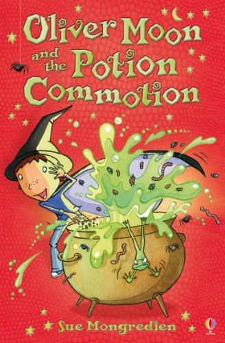 9780746089910: Oliver Moon and Potion Commotion