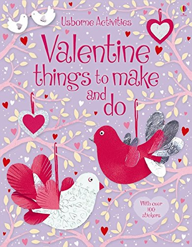 9780746089972: Valentine's Things to Make and Do (Usborne Activities)