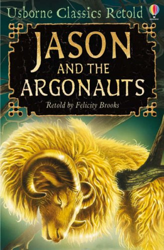 9780746090138: Jason and the Argonauts (Usborne Classics Retold)