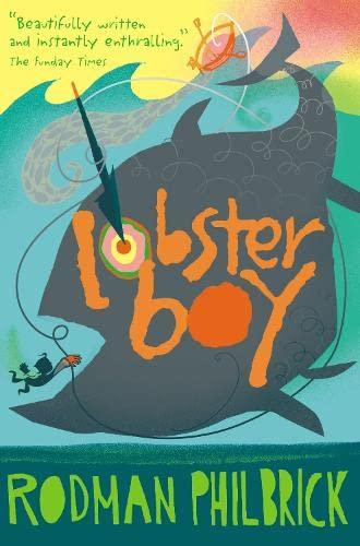 Lobster Boy: Rodman Philbrick