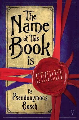 9780746090923: The Name of This Book Is Secret