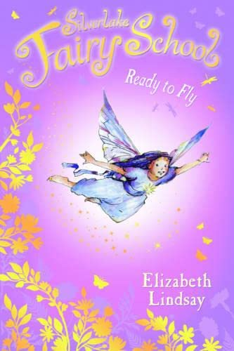 9780746090947: Ready to Fly (Silverlake Fairy School)