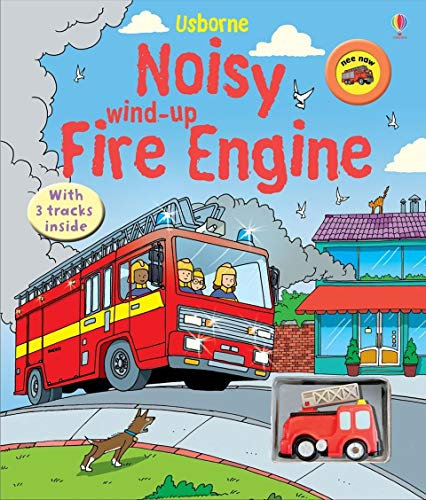 9780746091128: Noisy Wind-Up Fire Engine (Wind-up Books)