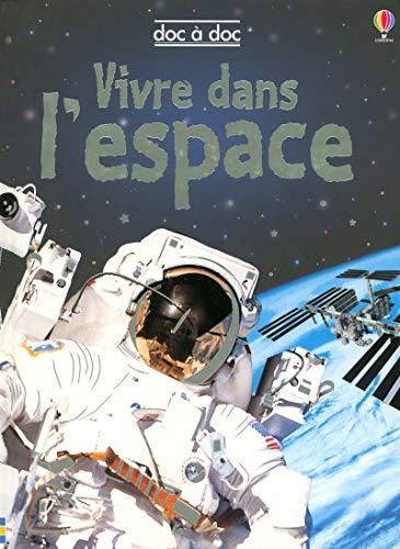 9780746091883: Vivre dans l'espace