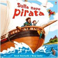 9780746091982: Sulla nave pirata