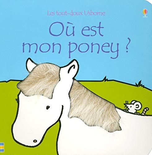Où est mon poney ?: Watt, Fiona