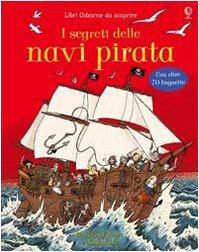 9780746092866: I segreti delle navi pirata