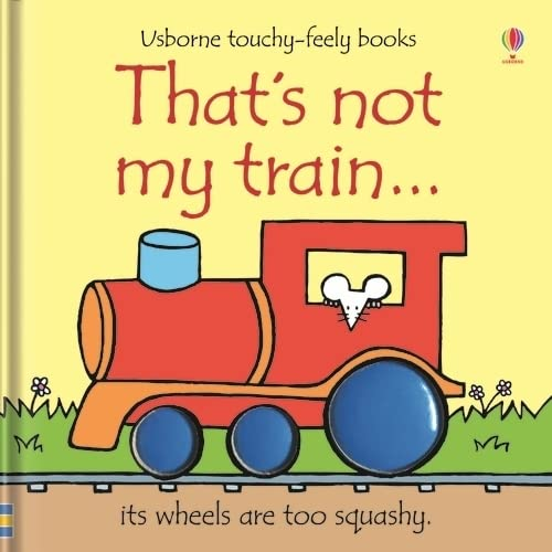 9780746093467: That's Not My Train... (Usborne Touchy-Feely Books)