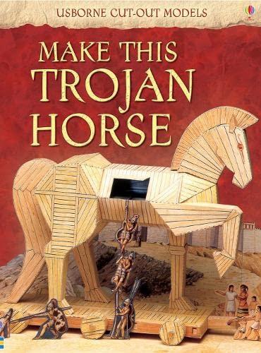 9780746093535: Make This Trojan Horse