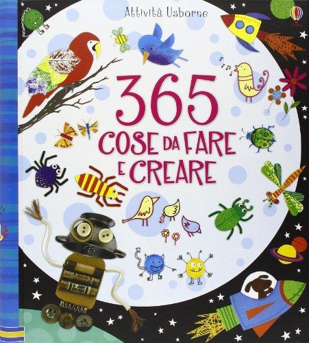 9780746094822: 365 cose da fare e creare. Ediz. a colori