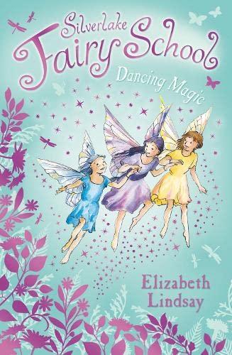 9780746095331: Dancing Magic (Silverlake Fairy School)
