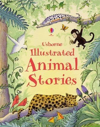 9780746095850: Illustrated Animal Stories (Usborne Anthologies and Treasuries)
