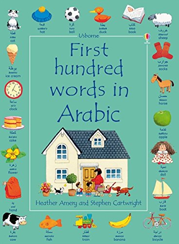 First Hundred Words In Arabic: Kirsteen Rogers Stephen Cartwright