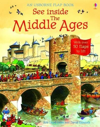 9780746096925: See Inside: Middle Ages: With over 80 flaps to lift (Usborne See Inside)