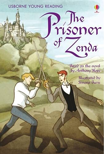 Prisoner of Zenda (Young Reading (Series 3)): Sarah Courtauld