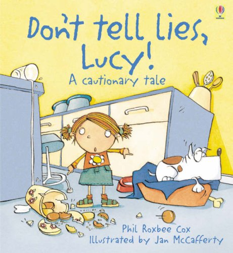 9780746097199: Don't Tell Lies, Lucy (Cautionary Tales)
