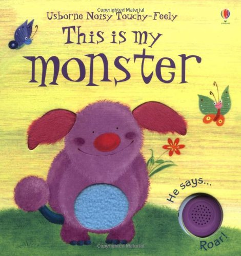 9780746097786: This is My Monster (Touchy-Feely Board Books S.)