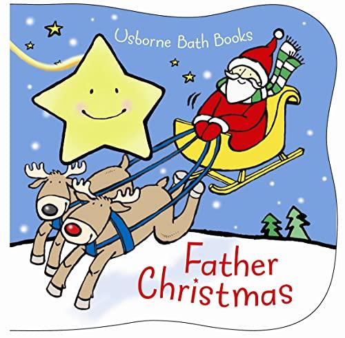 Father Christmas Bath Book (Novelty): Fiona Watt