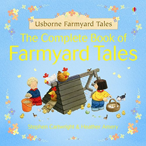 9780746099070: Complete Farmyard Tales