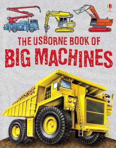 9780746099094: The Usborne Book of Big Machines