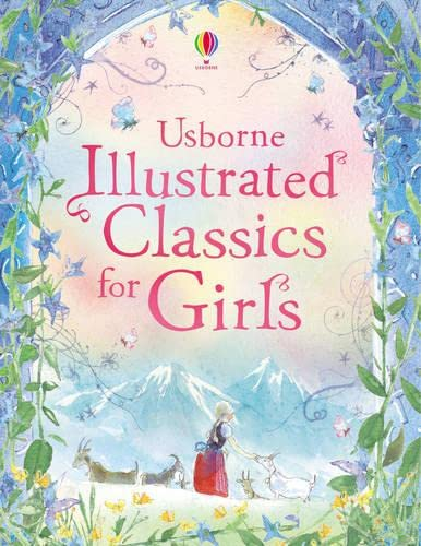 9780746099247: Illustrated Classics for Girls (Anthologies & Treasuries)
