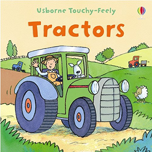 9780746099506: Touchy-feely Tractor (Usborne Touchy Feely Books)