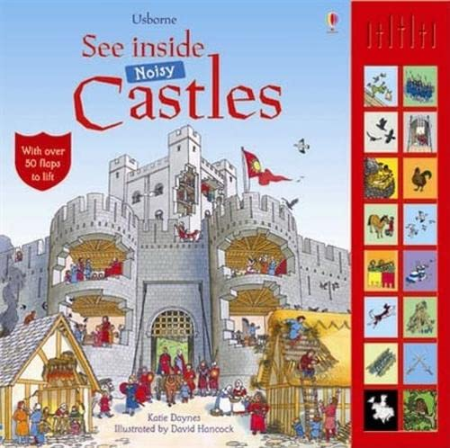 9780746099964: See Inside Noisy Castles: With Sounds (Usborne See Inside)