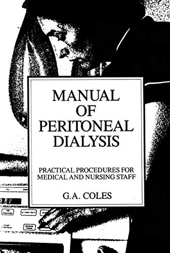 9780746200810: Manual of Peritoneal Dialysis: Practical Procedures for Medical and Nursing Staff