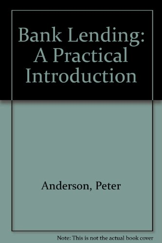 9780746303740: Bank Lending: A Practical Introduction