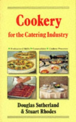 Cookery for the Catering Industry: Douglas Sutherland